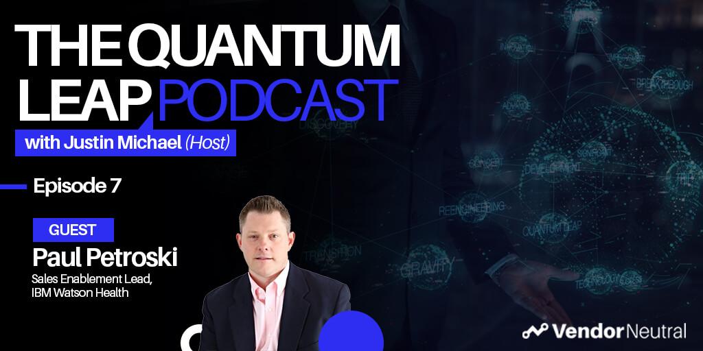 Quantum Leap Podcast with Paul Petroski