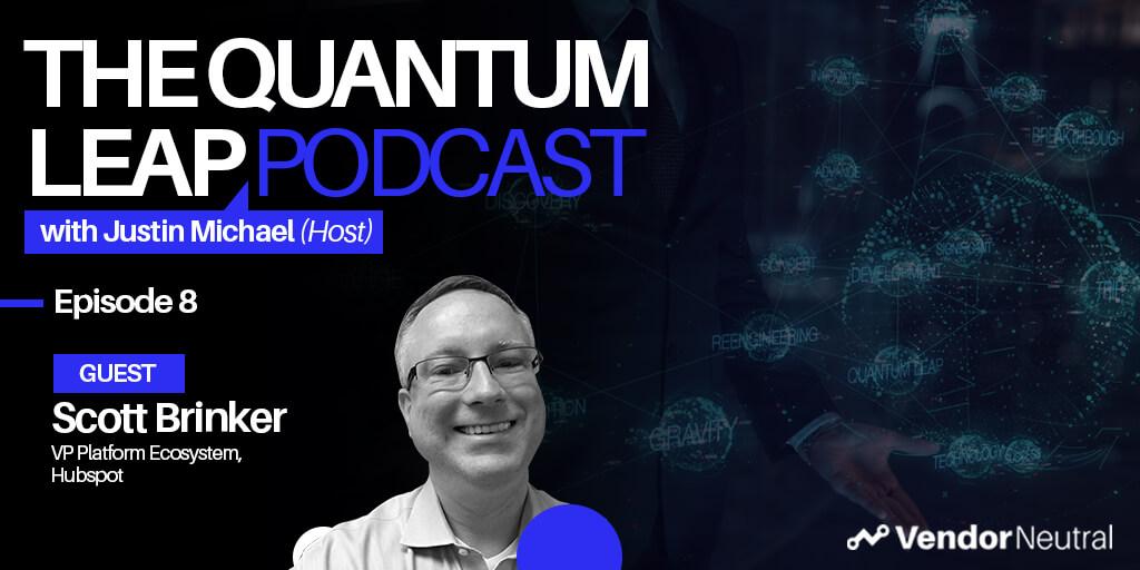 Quantum Leap Podcast with Scott Brinker: Transforming Enterprise Organizations