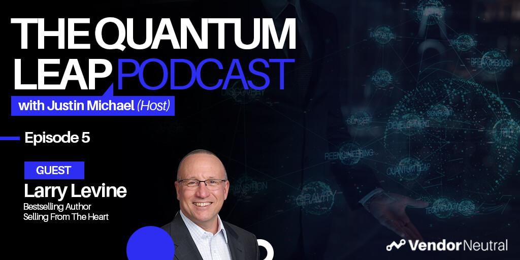 Quantum Leap Podcast with Larry Levine