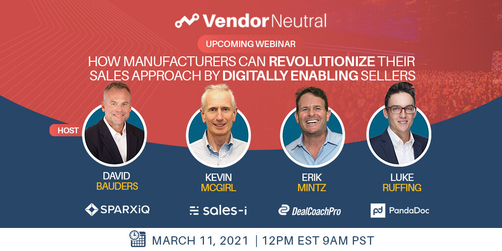 Manufacturers Can Revolutionize Their Sales Approach by Digitally Enabling Sellers Feature Image