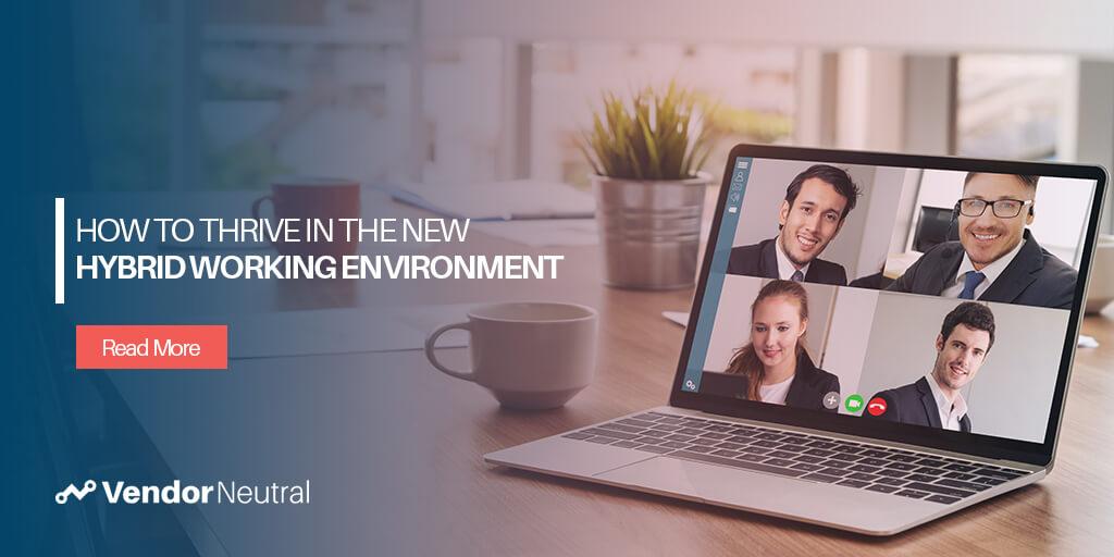 Hybrid Working Environment: 10 Ways To Thrive