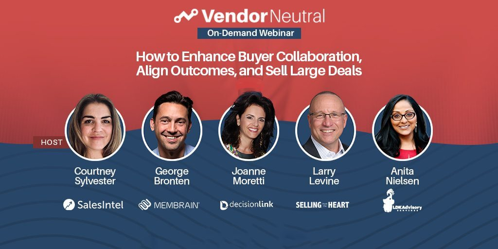 How to Enhance Buyer Collaboration, Align Outcomes, and Sell Large Deals