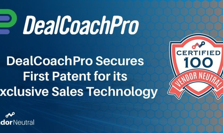 DealCoachPro Secures First Patent for its Exclusive Sales Technology