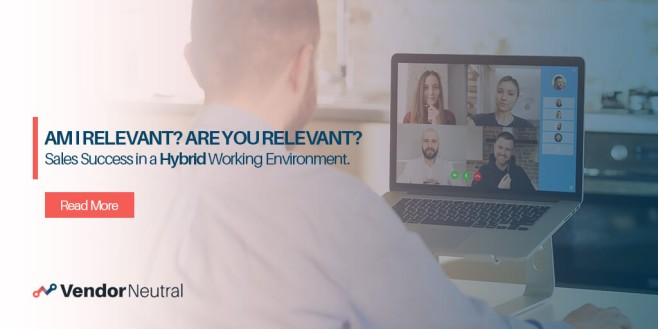 Success in a Hybrid Selling Environment