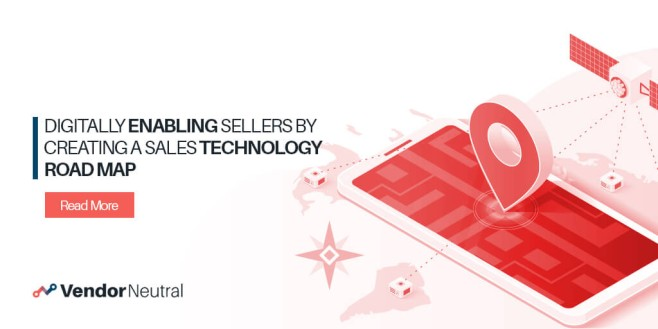 Digitally Enable Sellers with a Sales Technology Road map