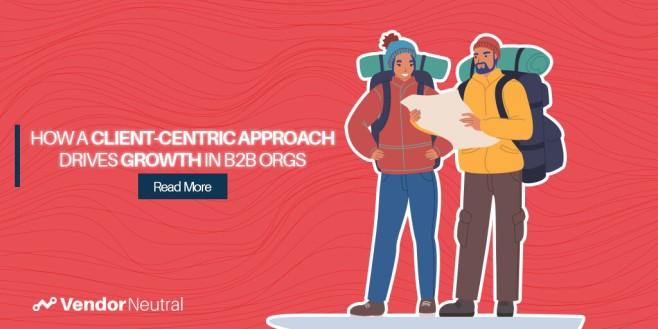 Customer-Centric Framework to Drove Growth