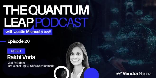 Biggest Trends In Digital Transformation Quantum Leap Podcast with Rakhi Voria