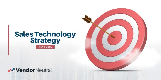 Why Your Organization Needs a Sales Technology Strategy