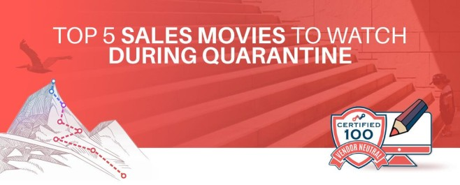 Top 5 Sales Movies To Watch During Quarantine