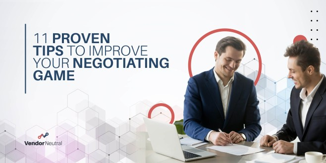 Eleven Tips To Improve Your Negotiating Game