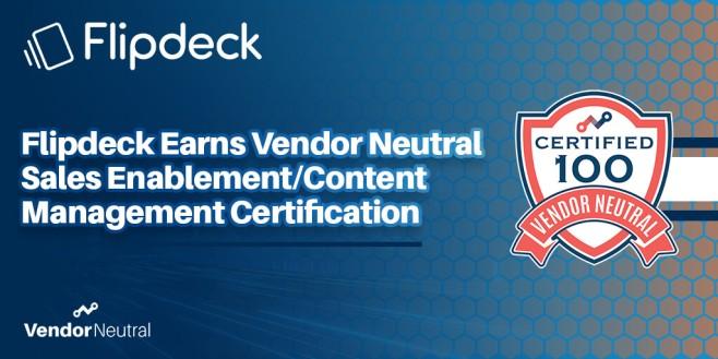 Flipdeck Earns Vendor Neutral Sales Enablement/Content Management Certification