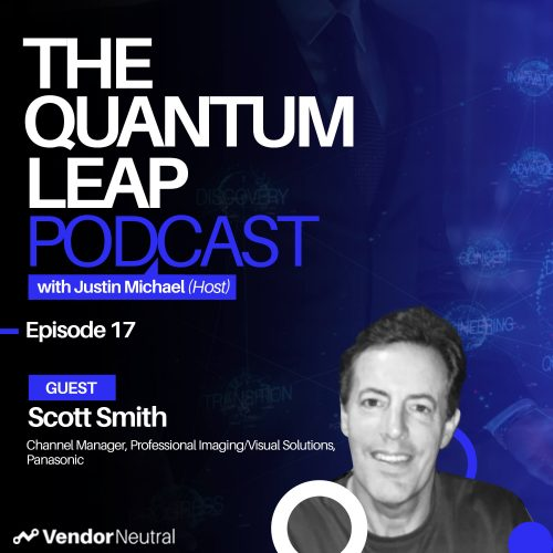 Leveraging Sales Technology in Enterprise Channel Sales | Start by identifying the problems you're trying to solve Quantum Leap Podcast Image with Scott Smith from Panasonic