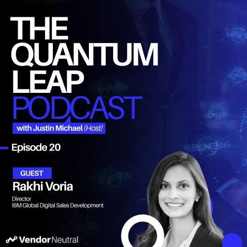 Digital Transformation and Digital Selling Quantum Leap Podcast Episode 20 Rakhi Voria
