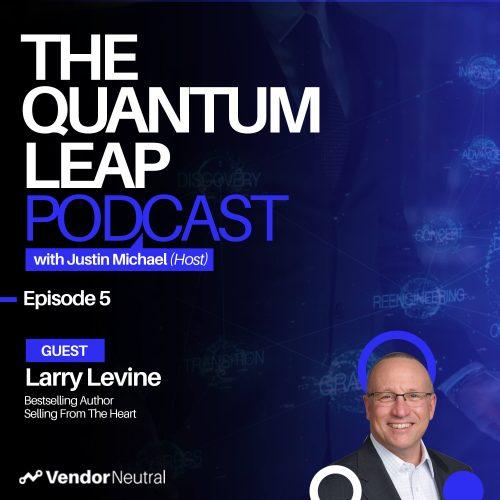Quantum Leap Podcast Episode 5 Larry Levine